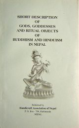 Short Description of Gods, Goddess, and Ritual Objects of Buddhism and Hinduism in Nepal